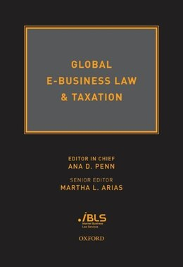 Book Global E-Business Law and Taxation by Ana D. Penn