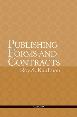 Book Publishing Forms and Contracts by Roy Kaufman
