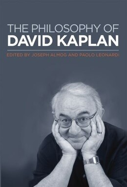 Book The Philosophy of David Kaplan by Joseph Almog