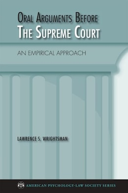 Book Oral Arguments Before the Supreme Court by lawrence Wrightsman