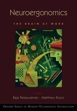 Book Neuroergonomics The Brain at Work by Raja Parasuraman