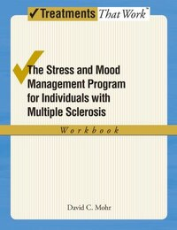 The Stress and Mood Management Program for Individuals With Multiple Sclerosis: Workbook