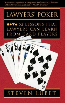 Book Lawyers Poker: 52 Lessons That Lawyers Can Learn From Card Players by Steven Lubet