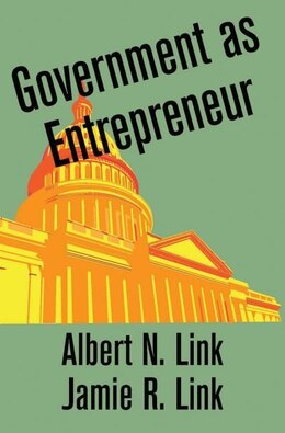 Book Government as Entrepreneur by Albert N. Link