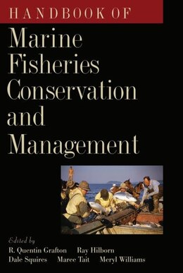Book Handbook of Marine Fisheries Conservation and Management by R. Quentin Grafton