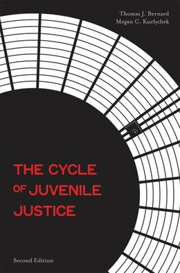 Book The Cycle of Juvenile Justice by Thomas J. Bernard