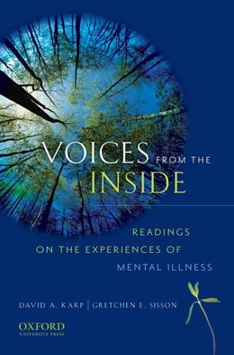 Book Voices from the Inside: Readings on the Experiences of Mental Illness by David A. Karp