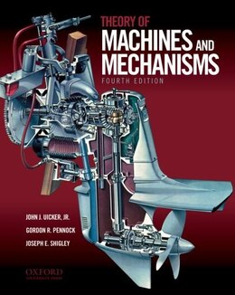 Book Theory of Machines and Mechanisms by John J. Uicker