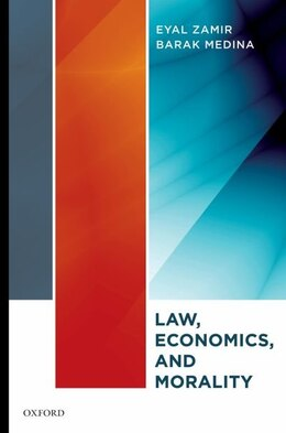 Book Law, Economics, and Morality by Eyal Zamir