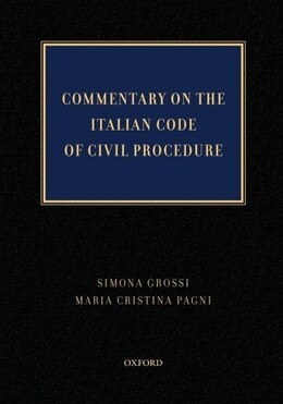 Book Commentary on the Italian Code of Civil Procedure by Simona Grossi