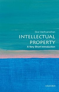 Book Intellectual Property: A Very Short Introduction by Siva Vaidhyanathan