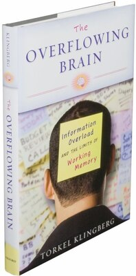 Book The Overflowing Brain: Information Overload and the Limits of Working Memory by Torkel Klingberg