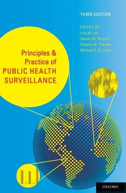 Book Principles and Practice of Public Health Surveillance by Lisa M. Lee