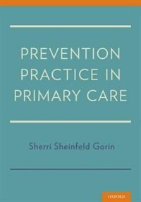 Book Prevention Practice in Primary Care by Sherri Sheinfeld Gorin