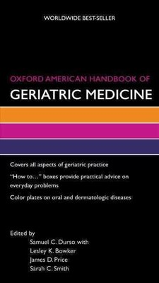 Book Oxford American Handbook of Geriatric Medicine by Samuel Durso