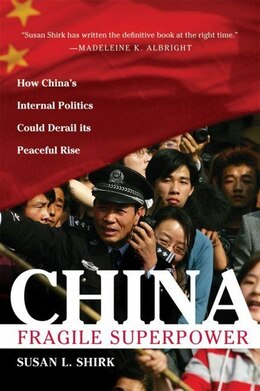 Book China: Fragile Superpower by Susan L. Shirk