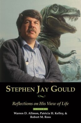 Book Stephen Jay Gould: Reflections on His View of Life by Warren D. Allmon