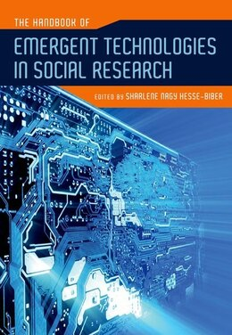Book The Handbook Of Emergent Technologies In Social Research by Sharlene Nagy Hesse-biber