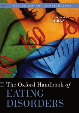 Book The Oxford Handbook of Eating Disorders by W. Stewart Agras