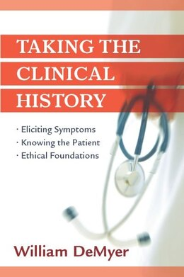 Book Taking the Clinical History by William DeMeyer