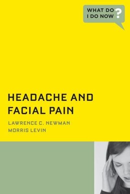 Book Headache and Facial Pain by Lawrence C Newman