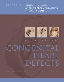 Book Congenital Heart Defects: From Origin to Treatment by Diego Wyszynski