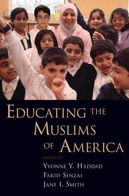Book Educating the Muslims of America by Yvonne Y. Haddad