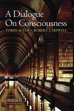 Book A Dialogue on Consciousness by Torin Alter