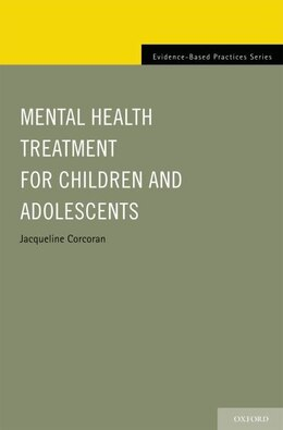Book Mental Health Treatment for Children and Adolescents by Jacqueline Corcoran