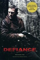 Defiance: The Bielski Partisans