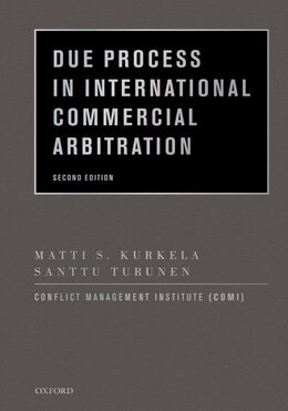 Book Due Process in International Commercial Arbitration by Matti S. Kurkela