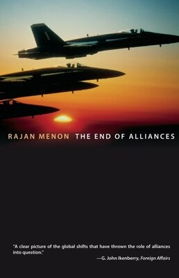 Book The End of Alliances by Rajan Menon
