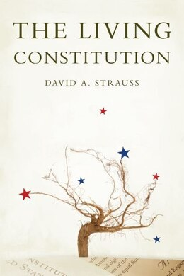 Book The Living Constitution by David A. Strauss