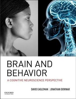 Book Brain and Behavior: A Cognitive Neuroscience Perspective by David Eagleman
