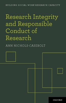 Book Research Integrity and Responsible Conduct of Research by Ann Nichols-Casebolt