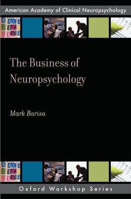 Book The Business of Neuropsychology by Mark Barisa