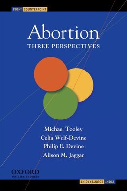 Book Abortion: Three Perspectives by Michael Tooley