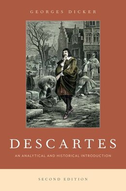 Book Descartes: An Analytical and Historical Introduction by Georges Dicker