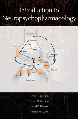 Book Introduction to Neuropsychopharmacology by Leslie Iversen