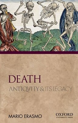 Book Death: Antiquity and Its Legacy by Mario Erasmo