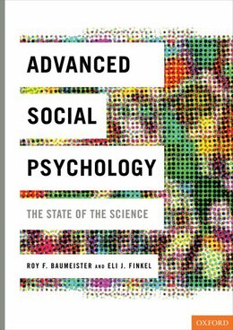 Book Advanced Social Psychology: The State of the Science by Roy F. Baumeister