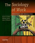 The Sociology of Work: Structures and Inequalities