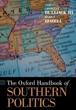 Book The Oxford Handbook of Southern Politics by Charles S. Bullock III