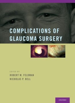 Book Complications of Glaucoma Surgery by Robert M. Feldman