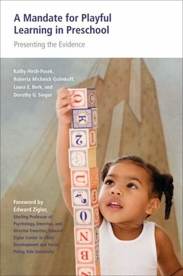 Book A Mandate for Playful Learning in Preschool: Applying the Scientific Evidence by Kathy Hirsh-pasek