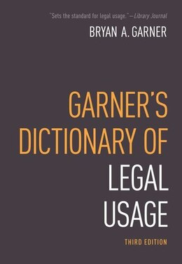 Book Garners Dictionary of Legal Usage by Bryan Garner