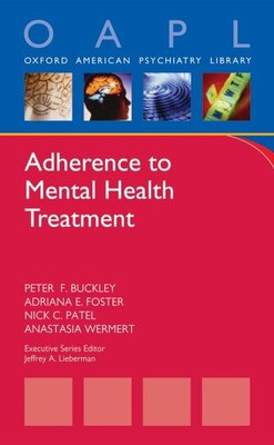 Book Adherence to Mental Health Treatment by Peter F. Buckley