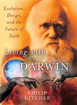 Book Living with Darwin: Evolution, Design, and the Future of Faith by Philip Kitcher