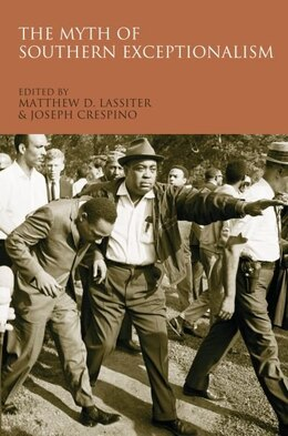 Book The Myth of Southern Exceptionalism by Matthew D. Lassiter