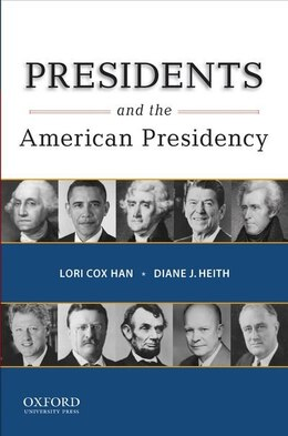 Book Presidents and the American Presidency by Lori Cox Han